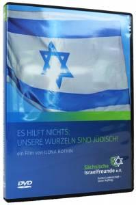 Es hilft nichts unsere Wurzeln sind jüdisch!